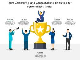 Team Celebrating And Congratulating Employee For Performance Award Infographic Template