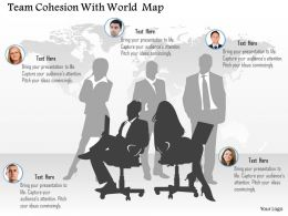 Team Cohesion With World Map Ppt Presentation Slides