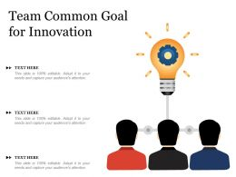 Team Common Goal For Innovation