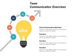 Team Communication Exercises Ppt Powerpoint Presentation Infographic Template Demonstration Cpb