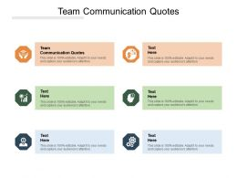 Team Communication Quotes Ppt Powerpoint Presentation Show Graphics Example Cpb