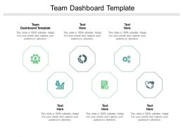Team Dashboard Template Ppt Powerpoint Presentation Icon Images Cpb