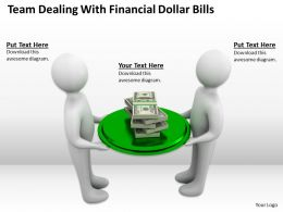 Team Dealing With Financial Dollar Bills Ppt Graphics Icons Powerpoint
