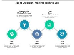 Team Decision Making Techniques Ppt Powerpoint Presentation Ideas Examples Cpb