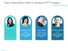 Team Description With 4 Members Ppt Images