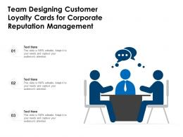 Team Designing Customer Loyalty Cards For Corporate Reputation Management