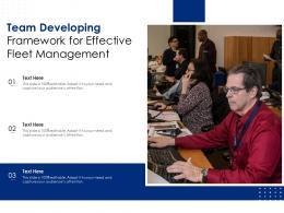 Team Developing Framework For Effective Fleet Management