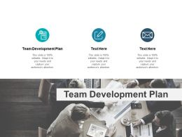 Team Development Plan Ppt Powerpoint Presentation Summary Show Cpb