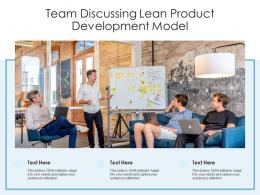 Team Discussing Lean Product Development Model
