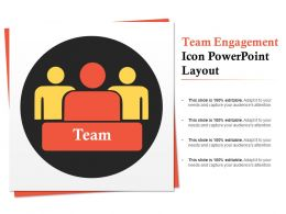 Team Engagement Icon Powerpoint Layout