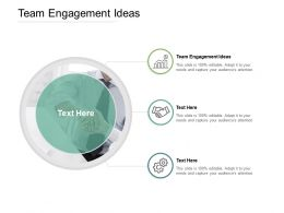 Team Engagement Ideas Ppt Powerpoint Presentation Inspiration Pictures Cpb