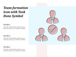 Team Formation Icon With Task Done Symbol