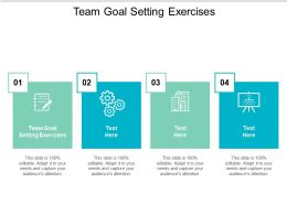 Team Goal Setting Exercises Ppt Powerpoint Presentation Pictures Show Cpb