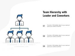 Team Hierarchy With Leader And Coworkers