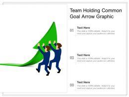 Team Holding Common Goal Arrow Graphic