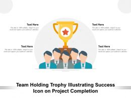 Team Holding Trophy Illustrating Success Icon On Project Completion