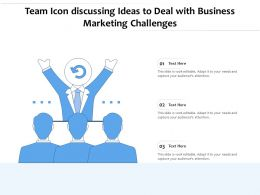 Team Icon Discussing Ideas To Deal With Business Marketing Challenges