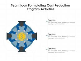 Team Icon Formulating Cost Reduction Program Activities