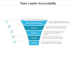 Team Leader Accountability Ppt Powerpoint Presentation Gallery Example File Cpb