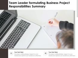 Team Leader Formulating Business Project Responsibilities Summary