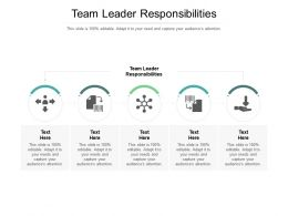 Team Leader Responsibilities Ppt Powerpoint Presentation Samples Cpb