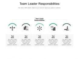 Team Leader Responsibilities Ppt Powerpoint Presentation Samples Cpb