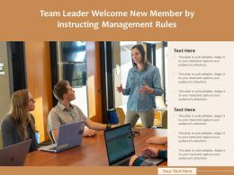 Team Leader Welcome New Member By Instructing Management Rules