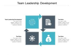 Team Leadership Development Ppt Powerpoint Presentation Show Slide Cpb