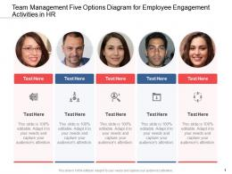 Team Management Five Options Diagram For Employee Engagement Activities In HR Infographic Template