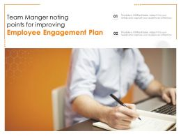 Team Manger Noting Points For Improving Employee Engagement Plan