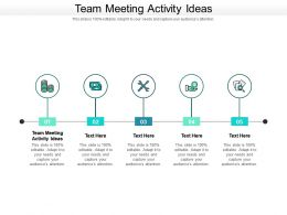 Team Meeting Activity Ideas Ppt Powerpoint Presentation Gallery Show Cpb
