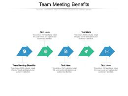 Team Meeting Benefits Ppt Powerpoint Presentation Icon Information Cpb