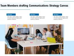 Team Members Drafting Communications Strategy Canvas