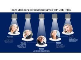 Team Members Introduction Names With Job Titles
