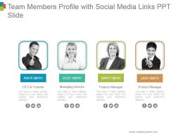 Team Members Profile With Social Media Links Ppt Slide