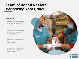 Team Of Dentist Doctors Performing Root Canal