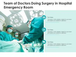 Team Of Doctors Doing Surgery In Hospital Emergency Room