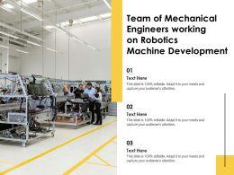 Team Of Mechanical Engineers Working On Robotics Machine Development
