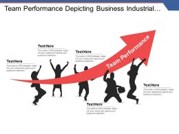 Team Performance Depicting Business Industrial Growth Team Work Layout