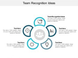 Team Recognition Ideas Ppt Powerpoint Presentation Icon Designs Cpb