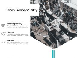 Team Responsibility Ppt Powerpoint Presentation Styles Pictures Cpb