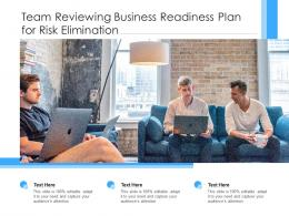 Team Reviewing Business Readiness Plan For Risk Elimination