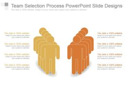Team Selection Process Powerpoint Slide Designs