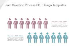 Team Selection Process Ppt Design Templates