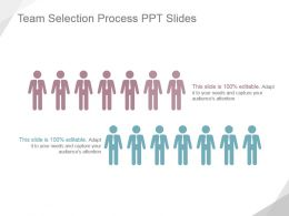 Team Selection Process Ppt Slides
