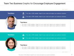 Team Two Business Graphic For Encourage Employee Engagement Infographic Template