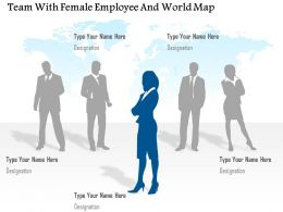 Team With Female Employee And World Map Ppt Presentation Slides