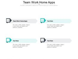 Team Work Home Apps Ppt Powerpoint Presentation Pictures Gridlines Cpb
