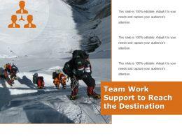 Team Work Support To Reach The Destination