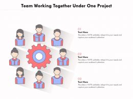 Team Working Together Under One Project